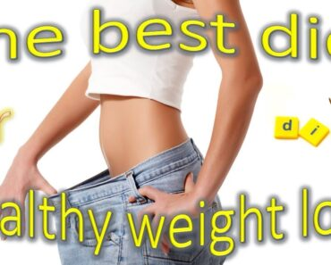 What's the best diet for healthy weight loss?