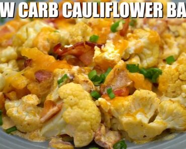 Cheesy Low Carb Cauliflower Bake – Sweet and Savory Meals