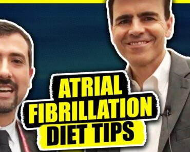 Atrial Fibrillation Diet Tips- An Interview with Dr. John Day