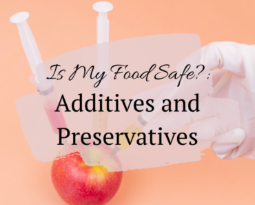Is My Food Safe?: Ingredients and also Chemicals