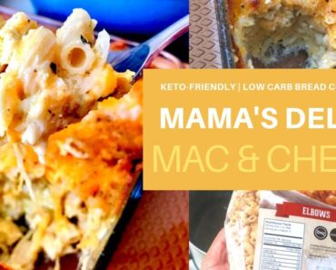 MAMA'S MAC & CHEESE (GONE #KETO)   #LCHF   LOW CARB BREAD CO. NOODLES